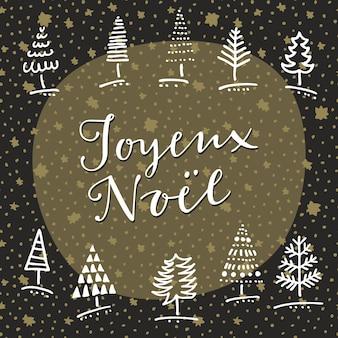 Joyeux noel. doodle hand getrokken wenskaart met winter bomen en hand belettering