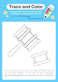 Judge hammer trace en kleur voorschoolse werkbladtrace voor kinderen voor het oefenen van fijne motoriek