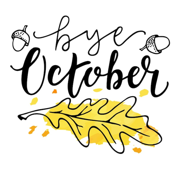 Kaart met zin doei oktober met geel eikenblad vector geïsoleerde illustratie borstelkalligrafie