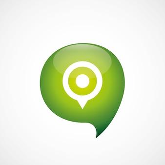 Kaart pin pictogram groen denk zeepbel symbool logo, geïsoleerd op een witte achtergrond