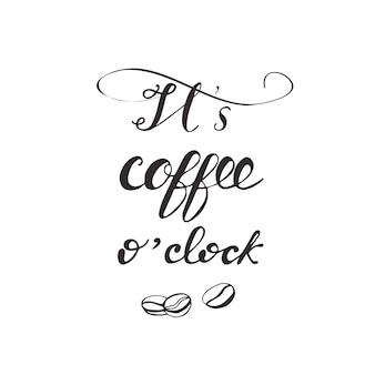 Kaartontwerp met letters het is koffie uur. vector illustratie.