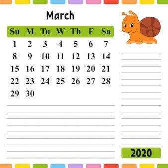 Kalender voor maart 2020 met een schattig karakter.