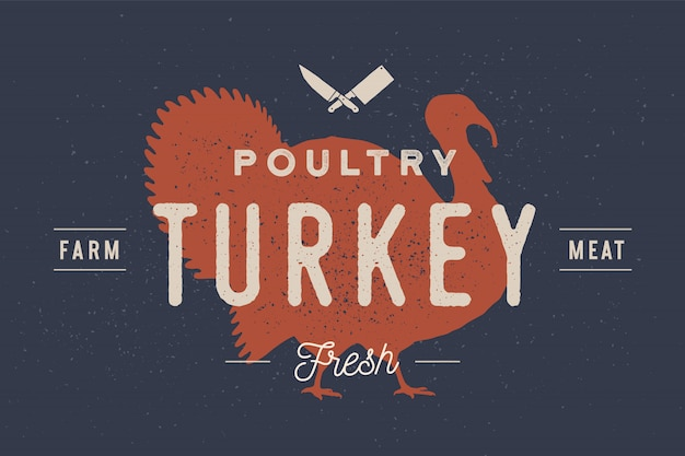 Kalkoen. logo met turkije silhouet, tekst pluimvee, turkije, boerderij, vlees, vers. typografie voor boerderij- en vleesbedrijf - winkel, markt. vintage typografie. illustratie