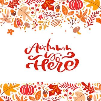 Kalligrafie belettering tekst herfst is hier