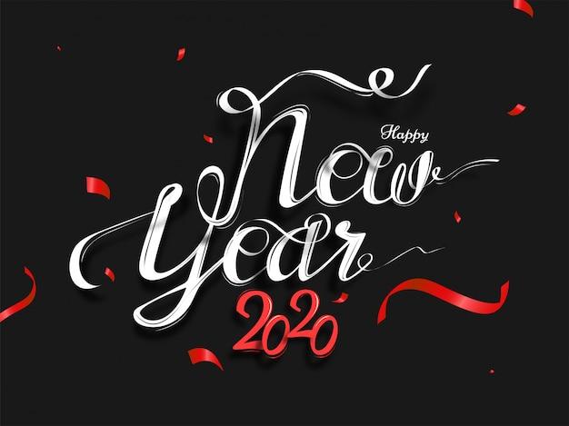 Kalligrafie van happy new year 2020-tekst op zwart versierd met rode confetti.