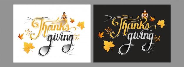 Kalligrafie van happy thanksgiving-kaarten met kalkoenvogel en esdoornbladeren in twee kleurenoptie.