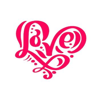 Kalligrafie woord liefde. vector valentijnsdag hand getrokken belettering.