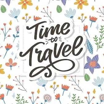 Kalligrafische schrijven belettering tijd om te reizen illustratie