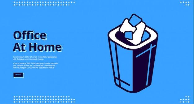 Kantoor thuis isometrisch websiteontwerp met afvalbak
