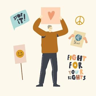 Karakter vecht voor rechten, protesteert voor liefde tegen oorlog of verkiezing met bordje met hartsymbool