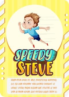 Karakterspelkaartsjabloon met woord speedy steve