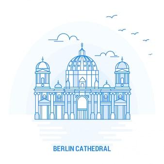 Kathedraal van berlijn blauw monument