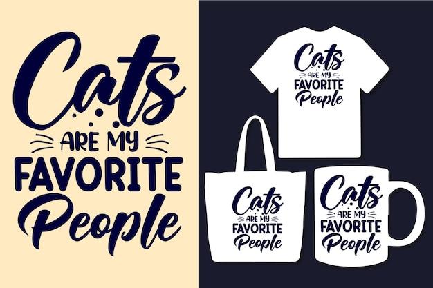 Katten zijn mijn favoriete mensen typografie citaten ontwerp
