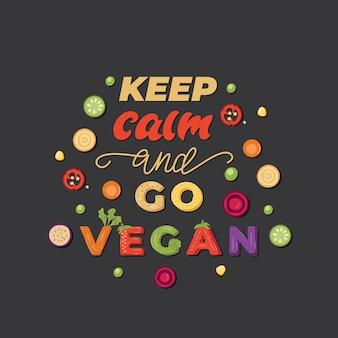 Keep calm and go vegan - belettering posterontwerp. illustratie.