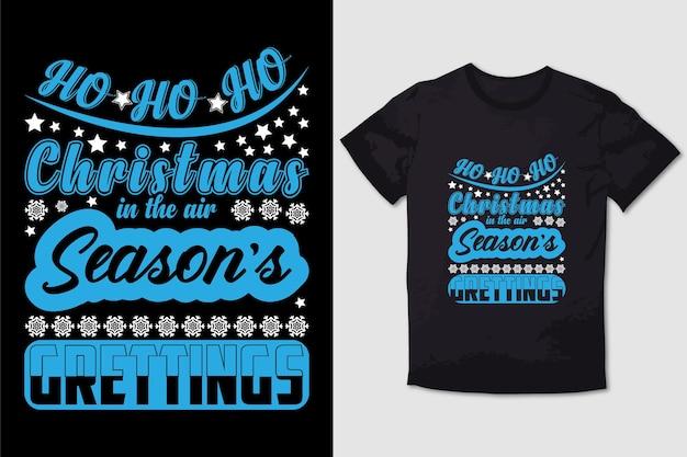 Kerst t-shirt ontwerp ho ho ho kerst in de lucht seizoenen groeten