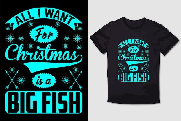 Kerst tshirt design alles wil ik voor kerstmis is een grote vis