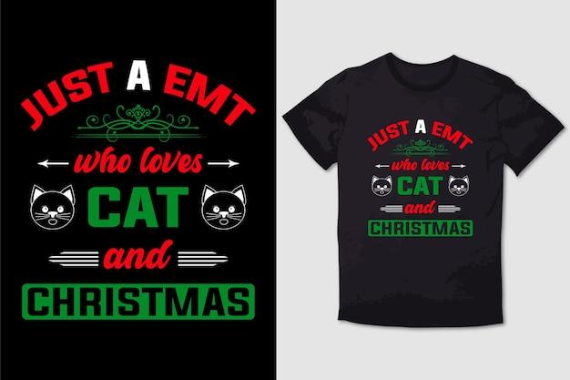 Kerst tshirt ontwerp gewoon een emt die houdt van kat en kerstmis