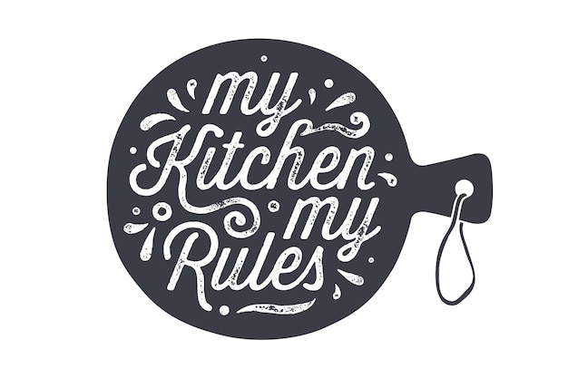 Keuken snijplank. keuken wand decor, teken, offerte. poster voor keukenontwerp met snijplank en kalligrafie belettering tekst my kitchen my rules. handgeschreven typografie. vectorillustratie
