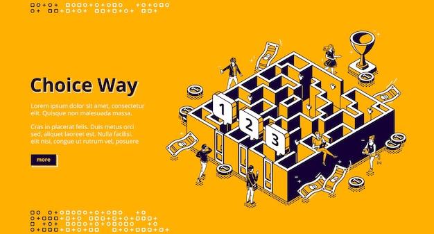 Keuze manier isometrische bestemmingspagina, zakenmensen kiezen tussen drie deuren om het doolhof binnen te gaan,