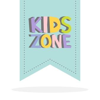 Kids zone grappige kleurrijke bordletters. label achtergrond vector illustratie.