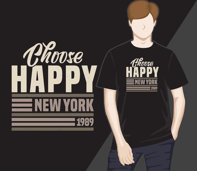 Kies een vrolijk typografie t-shirtontwerp