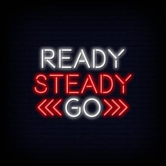 Klaar steady go neontext