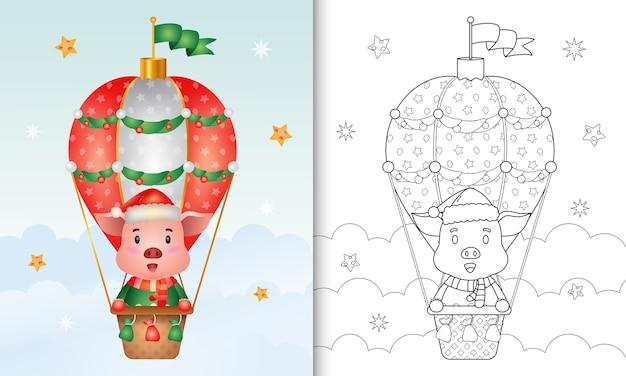 Kleurboek met een schattig varken kerstkarakters op hete luchtballon met een kerstmuts, jas en sjaal