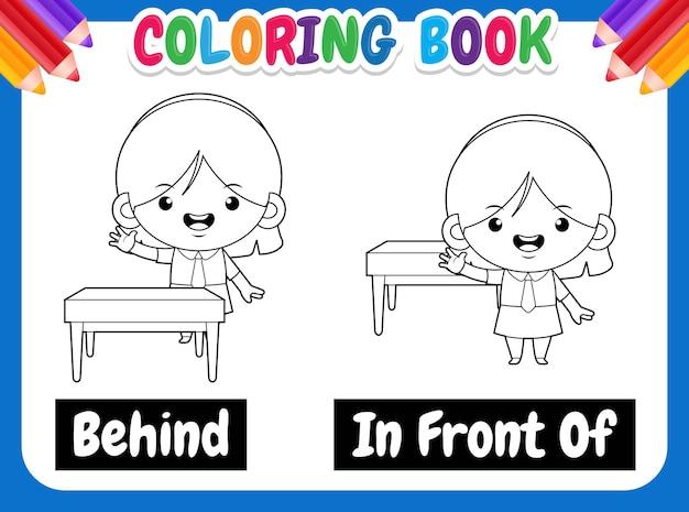 Kleurboek voor kinderen. leuk meisje cartoon voorbeeld van tegenovergestelde woord antoniem voor en achter