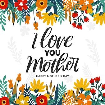 Kleurrijke bloemen met moederdag belettering