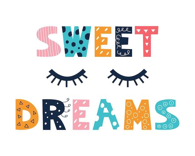 Kleurrijke heldere inscriptie sweet dreams in de stijl van een doodle op een witte achtergrond