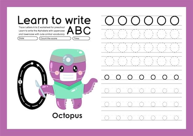 Kleuterspoor a tot z met woordenschat van letters en dieren alfabet overtrekken werkblad o octopus