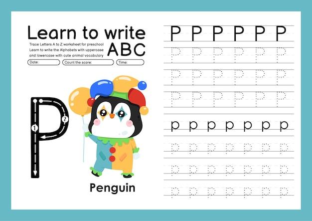 Kleuterspoor a tot z met woordenschat van letters en dieren alfabet overtrekken werkblad p pinguïn