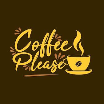 Koffie alstublieft