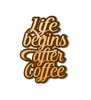 Koffie belettering citaat