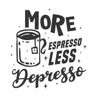 Koffie belettering typografie poster motiverende citaten illustratie
