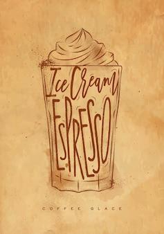 Koffie glace cup belettering ijs, espresso in vintage afbeeldingsstijl tekenen met ambacht Premium Vector