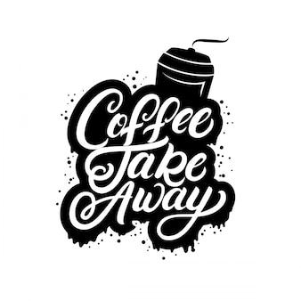 Koffie haalt handgeschreven belettering citaat met koffiekopje, strepen en sprays weg.