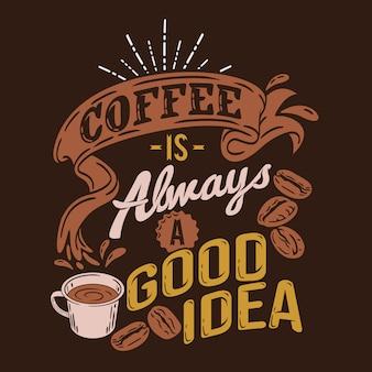 Koffie is altijd een goed idee om citaten te zeggen