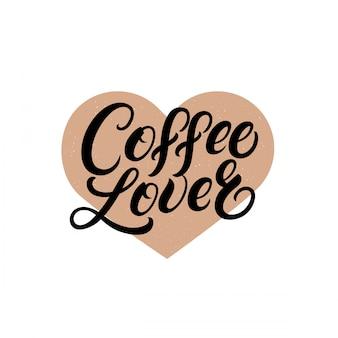 Koffie liefhebber handgeschreven belettering citaat met spierhart.