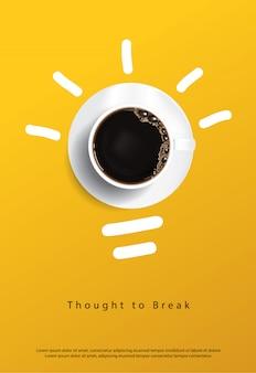 Koffie poster. dacht te breken