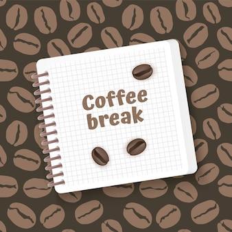 Koffie tijd. sjabloon met koffiebonen op een notitieblok