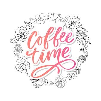 Koffie tijdkaart. hand getekende positieve offerte. moderne borstelkalligrafie. hand getekende letters achtergrond. inkt illustratie. slogan