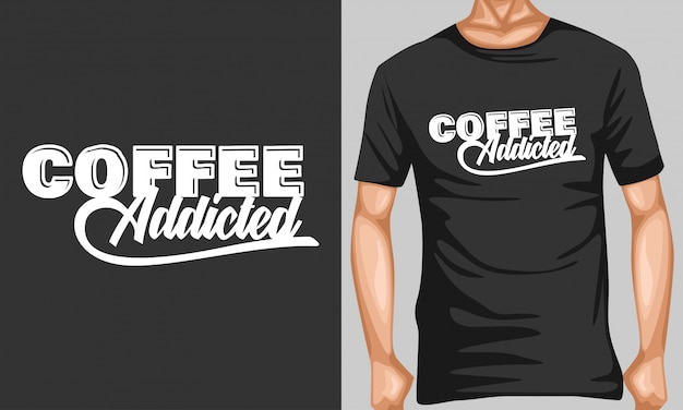 Koffie verslaafd belettering typografie citaten