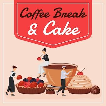 Koffiepauze en cake op sociale media. motiverende zin. web banner ontwerpsjabloon. koffiehuisbooster, inhoudslay-out met inscriptie. poster, gedrukte advertenties en platte illustratie