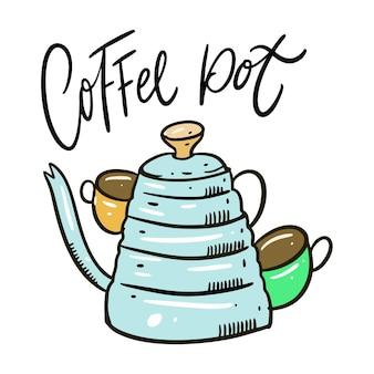 Koffiepot vintage hand getekend en belettering. geïsoleerd op witte achtergrond. cartoon stijl.