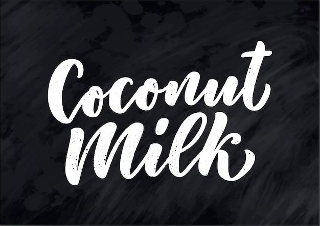 Kokosmelk belettering voor banner, logo en verpakking. biologische voeding gezond voedsel.