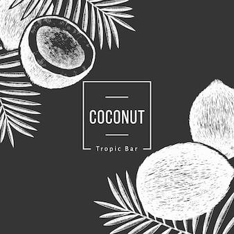 Kokosnoot met palmbladeren ontwerpsjabloon. hand getekend voedsel illustratie op schoolbord. gegraveerde stijl exotische plant. retro botanische tropische achtergrond.