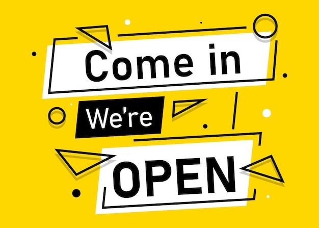 Kom binnen waren open banner voor zakelijke marketing en reclame