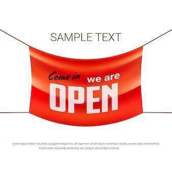 Kom binnen we zijn open reclamebanner grand store opening concept label met tekst platte kopie ruimte