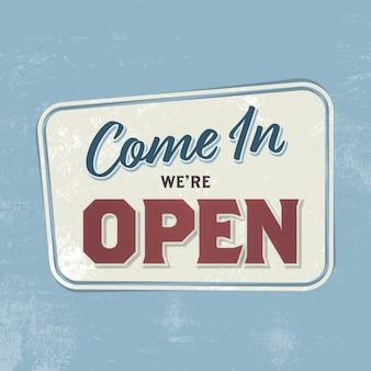 Kom binnen, we zijn open